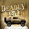DeadlyDrive
