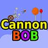 Cannon Bob