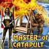 Master of Catapult