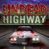 Undead Highway