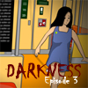 Darkness Episode 3 game