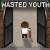 Wasted Youth Part 1 - School Game