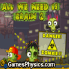 All We Need Is Brain 2