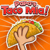 play Papa's Taco Mia now