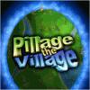 Pillage the Village