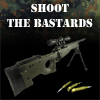 Shoot The Bastards - Sniper Game
