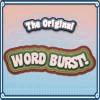 The Original Word Burst - Word Games