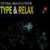 type & relax - Word Games