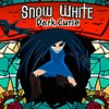 Snow White Dark Curse