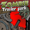 Zombie Trailer Park - Strategy Games