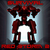 Red Storm 2 Survival
