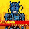 Abandon Tomorrow